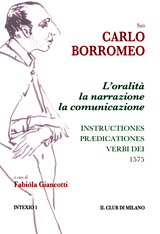 L'oralità, la narrazione, la comunicazione. Instructiones prædicationes, 1575